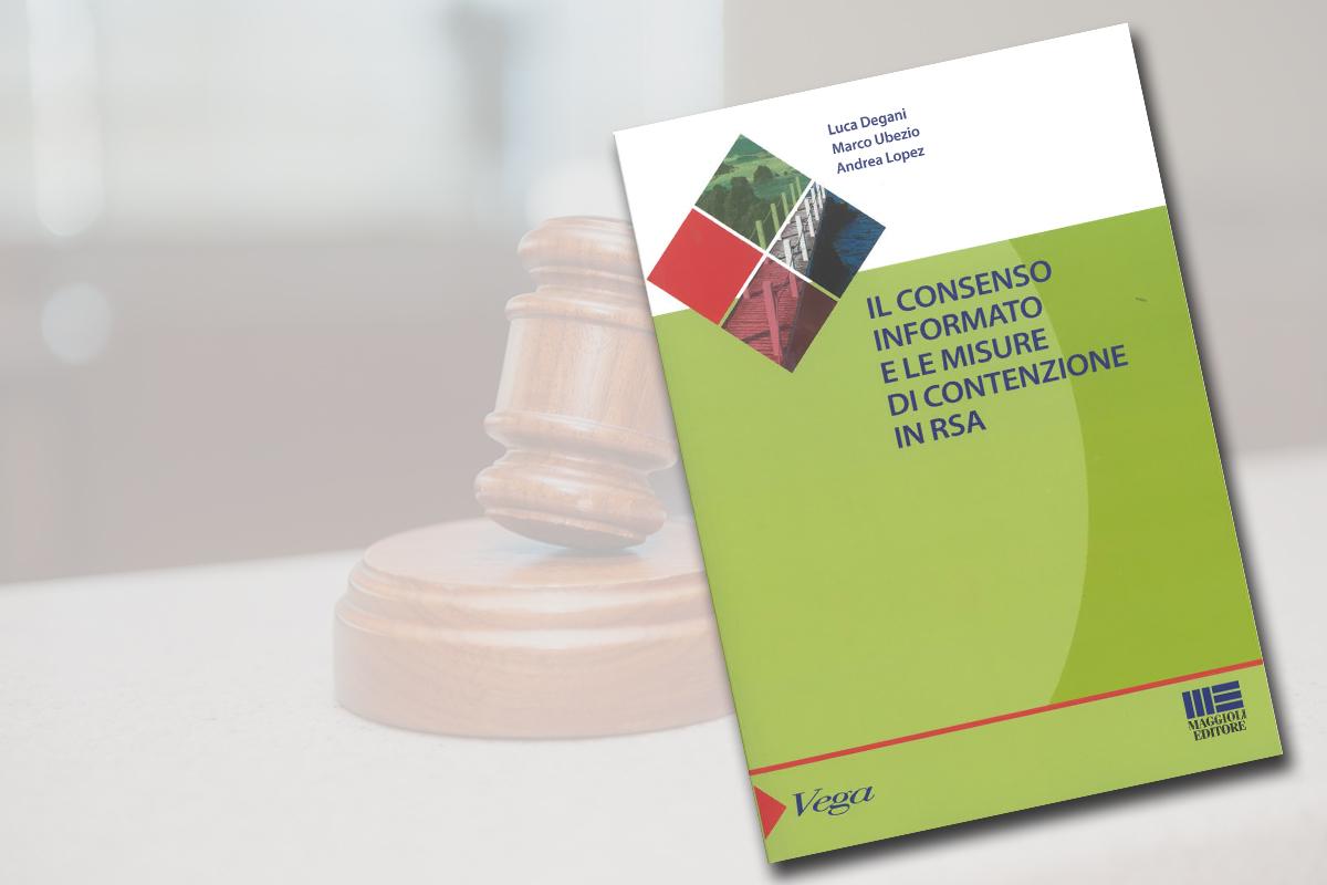 Il consenso informato e le misure di contenzione in RSA