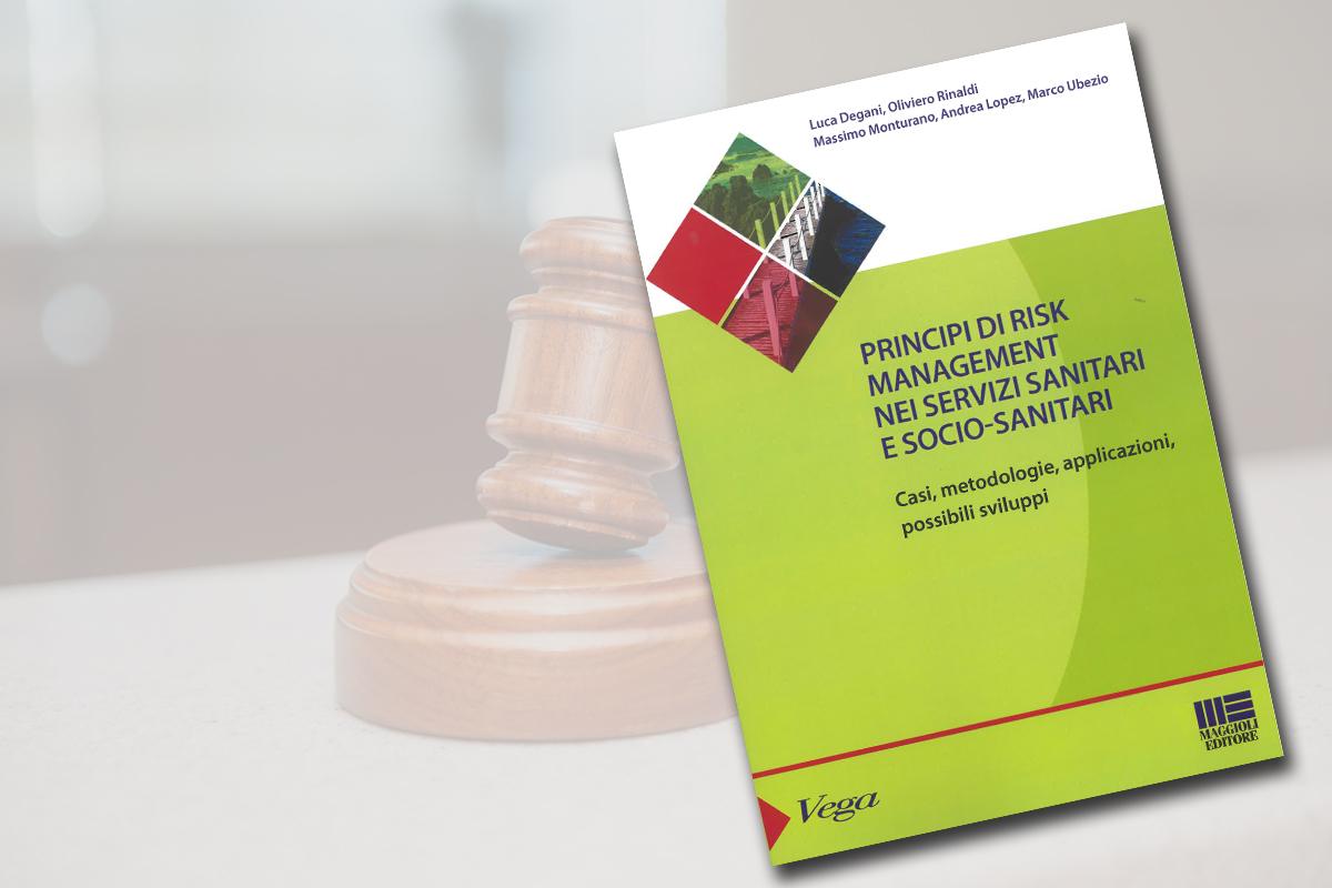 Principi di Risk Management nei servizi sanitari e socio-sanitari